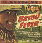 King Salami & The Cumberland Three – Bayou Fever
