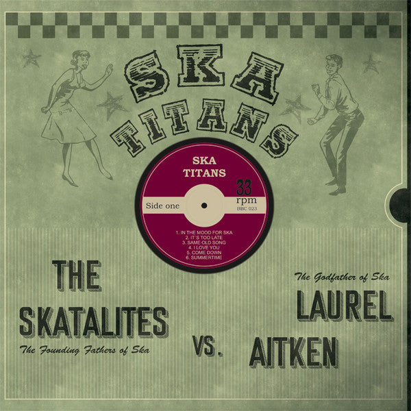 Laurel Aitken & The Skatalites – Ska Titans