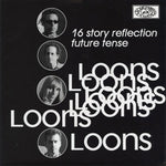 The Loons – 16 Story Reflection / Future Tense