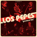 Los Pepes – Greatest Hits