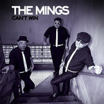The Mings – Can't Win