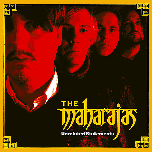 The Maharajas – Unrelated Statements