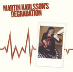 Martin Karlsson's - Degradation