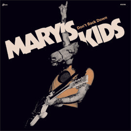 Marys Kids - Don't Back Down