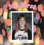 Me First – Pinkie