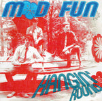 The Mod Fun – Hangin' Round!