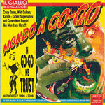 Mondo A Go-Go – In Go-Go We Trust - The Anthology