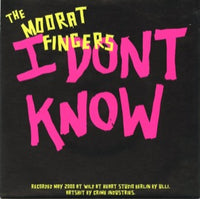 The Moorat Fingers – I Don't Know