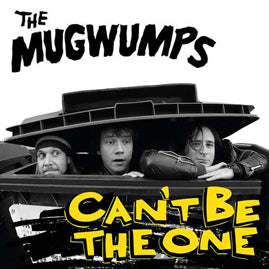 The Mugwumps – Can't Be The One