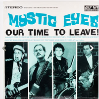 Mystic Eyes – Our Time To Leave