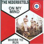 The Nederbietels – On My Mind / Where To Run