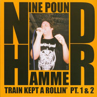 Nine Pound Hammer – Train Kept A Rollin' Pt. 1 & 2