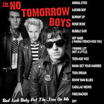 The No Tomorrow Boys – Bad Luck Baby Put The Jinx On Me