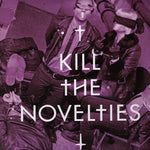 The Novelties – Kill The Novelties/ Meet The Novelties