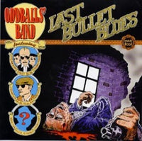 Oddballs' Band – Last Bullet Blues