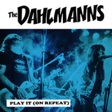 The Dahlmanns - Play it (On Repeat)