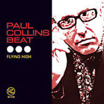 Paul Collins' Beat – Flying High