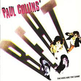 Paul Collins' Beat – The Kids Are The Same