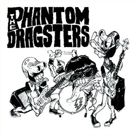 The Phantom Dragsters – The Phantom Dragsters