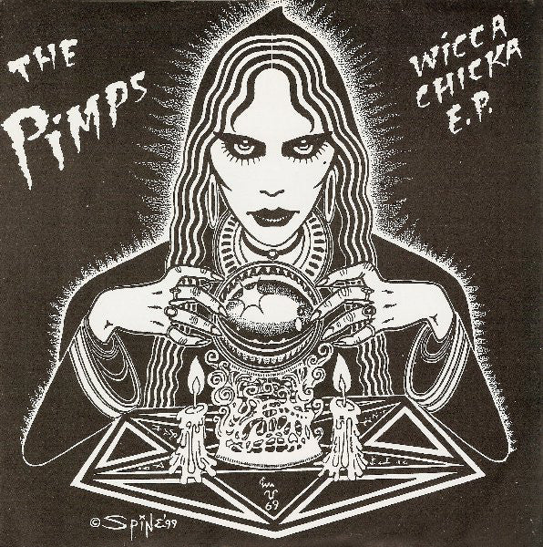 The Pimps – Wicca Chicka E.P.