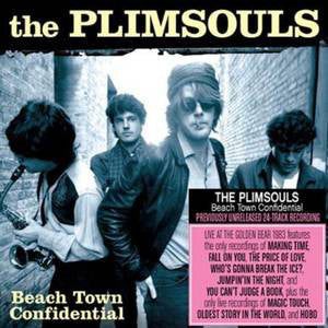 The Plimsouls – Beach Town Confidential (Live At The Golden Bear 1983)