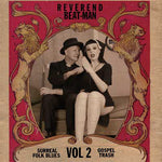 Reverend Beat-Man – Surreal Folk Blues Gospel Trash Vol 2