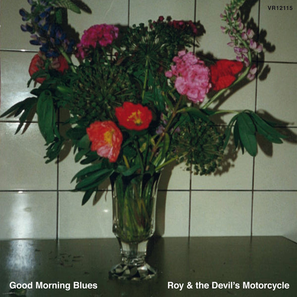 Roy And The Devil's Motorcycle – Good Morning Blues