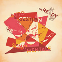 The Ready-mades – Autogestion Sentimentale
