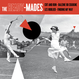 The Ready-mades – Cut And Run
