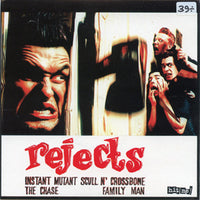 Rejects – Instant Mutant