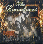 The Revolvers – Rock 'N' Roll-Babylon