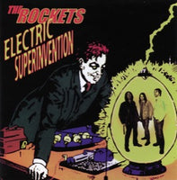 The Rockets – Electric Superinvention
