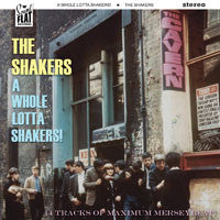 The Shakers – A Whole Lotta Shakers!