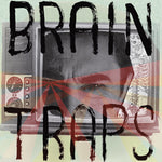 Brain Traps – Teentrash Series Vol. III