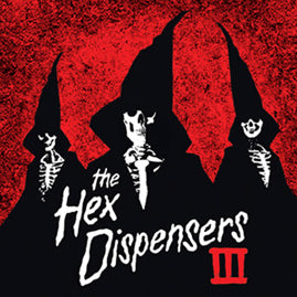 The Hex Dispensers – III