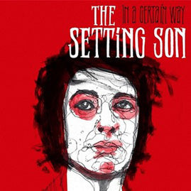 The Setting Son – In A Certain Way
