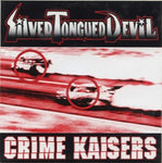 Silver Tongued Devil / The Crime Kaisers