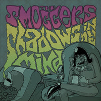 The Smoggers – Shadows In My Mind