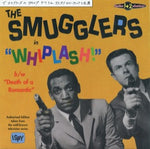 The Smugglers  – Whiplash !