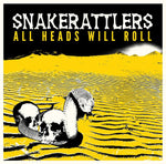 Snakerattlers – All Heads Will Roll