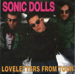 Sonic Dolls – Loveletters From Tour