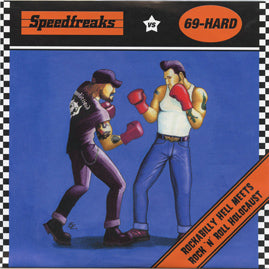 Speedfreaks Vs 69-Hard - Split