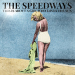 The Speedways – Just Another Regular Summer
