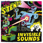 The Stents – Invisible Sound