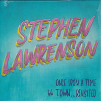 Stephen Lawrenson - Once Upon a time