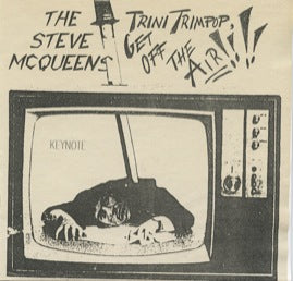 The Steve McQueens – Trini Trimpop, Get Off The Air!!!!