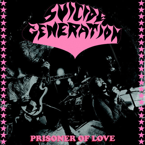 Suicide Generation – Prisoner Of Love