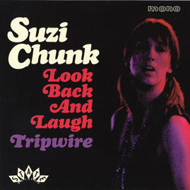 Suzi Chunk – Look Back And Laugh / Tripwire