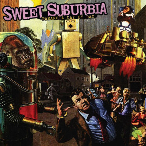 Sweet Suburbia – Paranoia Day By Day