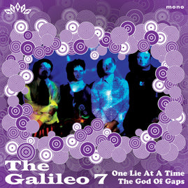 The Galileo 7 – One Lie At A Time